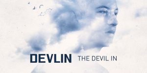 Devlin — Blow Your Mind feat. Maverick Sabre
